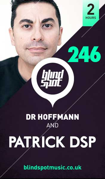 Dr_Hoffmann_Blind_Spot_246_with_PATRICK_DSP_BS246